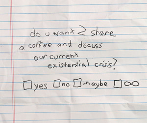 coffee, quotes, and crisis image