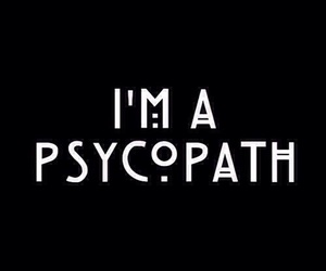 ahs, american horror story, and psycopath image