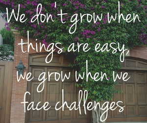quotes, challenge, and grow image