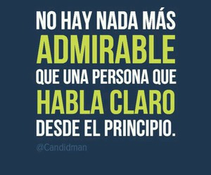 frases, admirable, and claro image