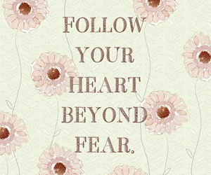 quote, fear, and flowers image