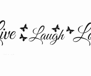 laugh, live, and quotes image