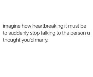 sad, saying, and boyfriend image
