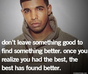 Drake, quote, and text image