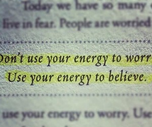 believe, energy, and motivation image