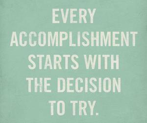 quotes, try, and decisions image