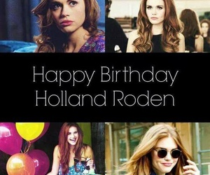 holland roden, happy birthday, and teen wolf image