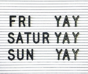 friday, saturday, and weekend image