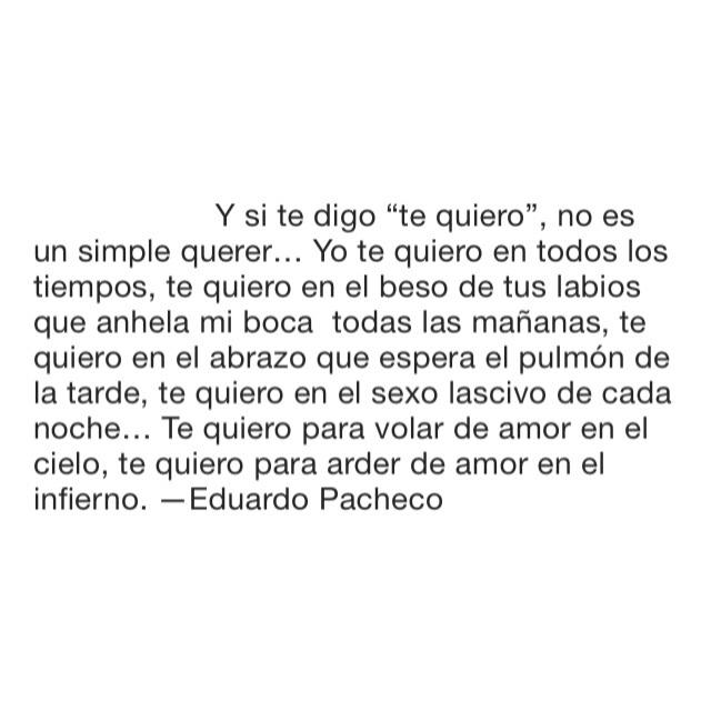 Y Si Te Digo Te Quiero Eduardo Pacheco On We Heart It