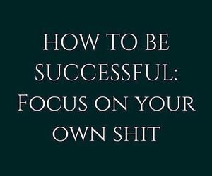 quote, focus, and success image