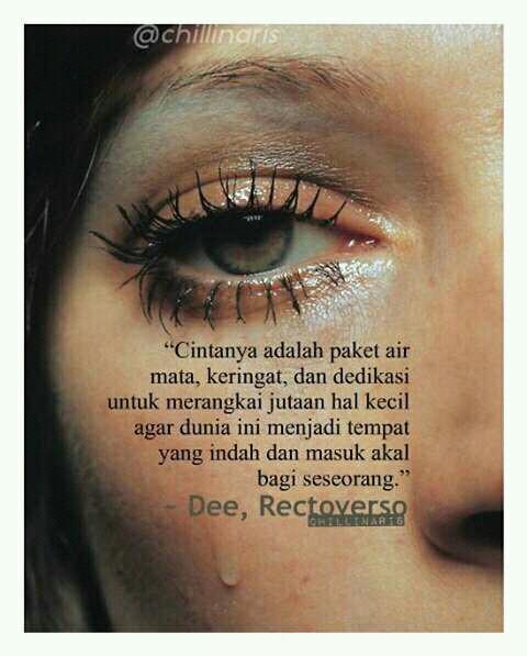 quote by dee 🌇 cintanya adalah paket air mata keringat dan