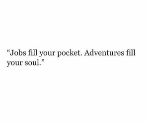 quotes, travel, and adventure image