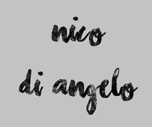 nico, quotes, and diangelo image