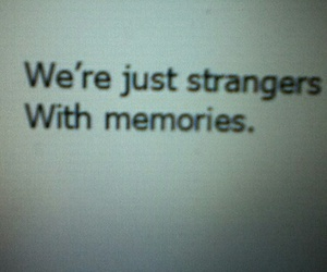 memories, quote, and strangers image