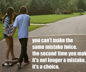 choice, mistake, and love image