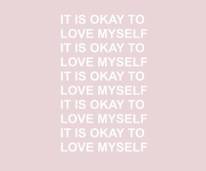 quote, body positivity, and it's okay to love myself image