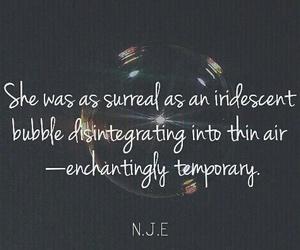 enchanting, surreal, and temporary image