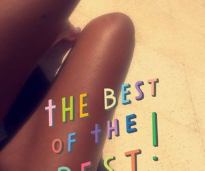 Best, tan, and body image