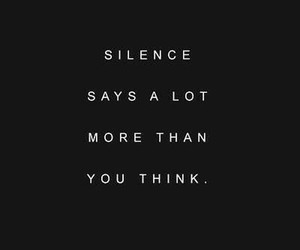 quotes, silence, and tumblr image