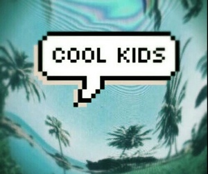 cool kids, quote, and grunge image
