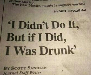 drunk, quotes, and funny image