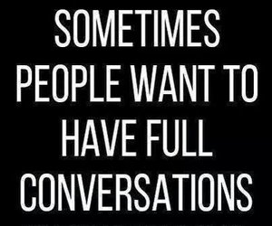 morning, quotes, and conversation image