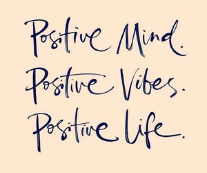 mind, positive, and vibes image