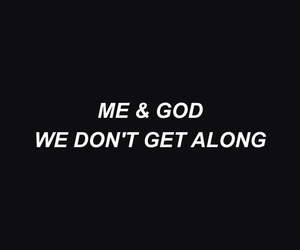quotes, god, and grunge image