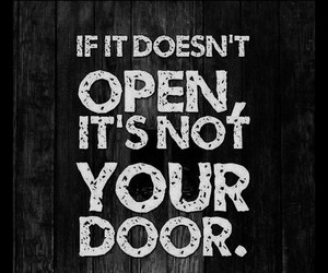 quotes, door, and life image