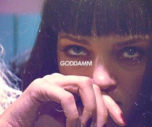 pulp fiction, goddamn, and uma thurman image