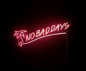 neon, no bad days, and pink image