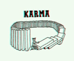 karma, true, and life image