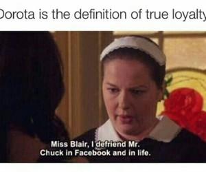 gossip girl, dorota, and loyality image