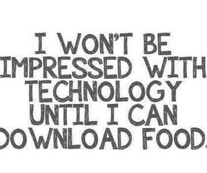 food, quotes, and technology image