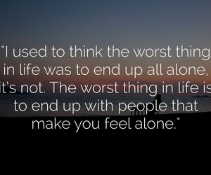 alone, life, and quotes image
