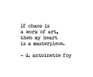 quotes, heart, and chaos image