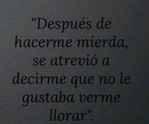 frases, llorar, and despues image