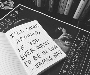 lyric, quote, and james bay image