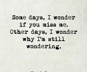 miss, quote, and wonder image