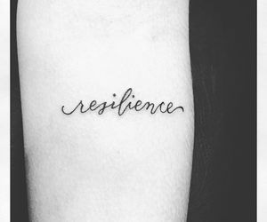 tattoo, word tattoo, and resilience image
