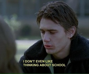 school, quotes, and james franco image