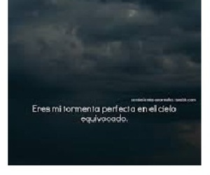 cielo, frases, and tormenta image