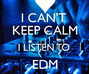 calm, quote, and edm image