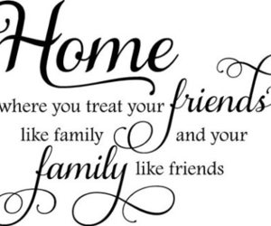 friends quotes, family quotes, and quotes image