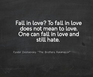dostoevsky, fall in love, and quotes image