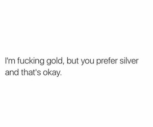 quotes, gold, and silver image