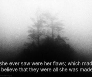 flaws, quote, and sad image