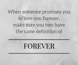 breakup, forever, and promises image