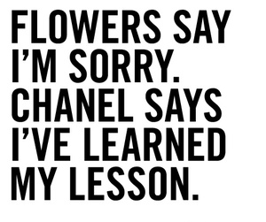flowers, chanel, and quote image