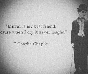 mirror, charlie chaplin, and quotes image